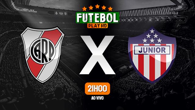 Assistir Junior x River Plate ao vivo 12/05/2021 HD online