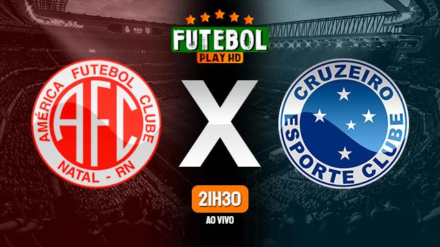 Assistir América-RN x Cruzeiro ao vivo 14/04/2021 HD online