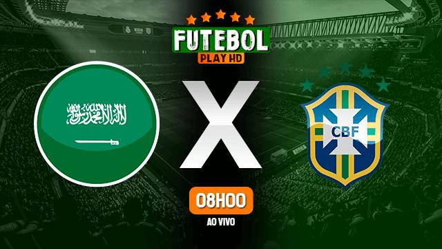 Assistir Arábia Saudita x Brasil ao vivo 28/07/2021 HD online