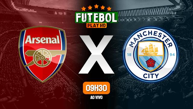 Assistir Arsenal x Manchester City ao vivo 21/02/2021 HD online