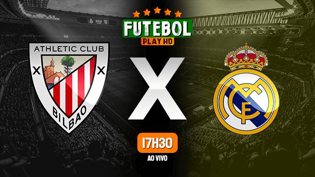 Assistir Athletic Bilbao x Real Madrid ao vivo online 05/07/2020
