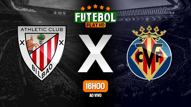 Assistir Athletic Bilbao x Villarreal ao vivo online 23/10/2021 HD