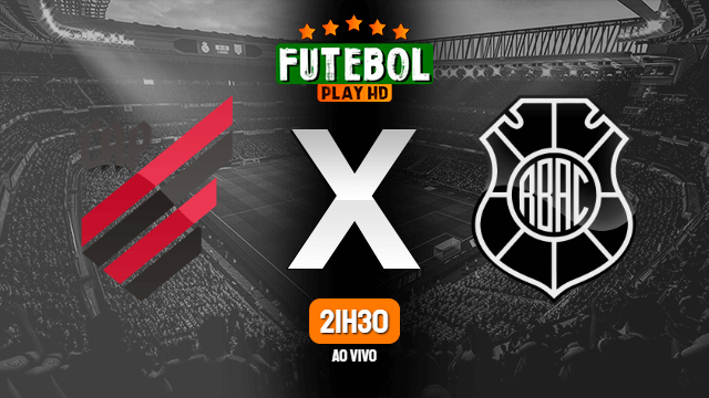 Assistir Athletico-PR x Rio Branco ao vivo 25/04/2021 HD online