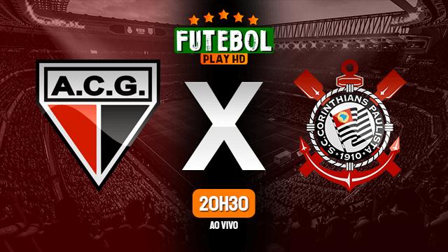 Assistir Atlético-GO x Corinthians ao vivo 09/06/2021 HD