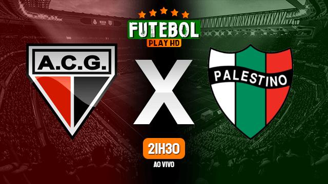 Assistir Atlético-GO x Palestino ao vivo Grátis HD 12/05/2021