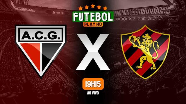 Assistir Atlético-GO x Sport ao vivo Grátis HD 07/07/2021