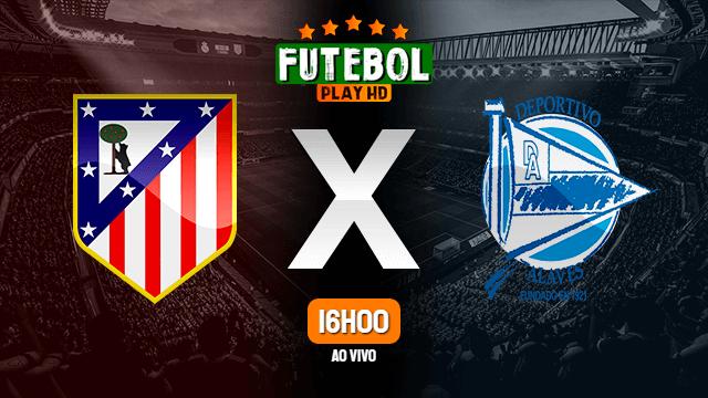 Assistir Atlético Madrid x Alavés ao vivo online 27/06/2020