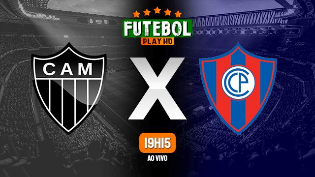 Assistir Atlético-MG x Cerro Porteño ao vivo 04/05/2021 HD