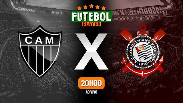 Assistir Atlético-MG x Corinthians ao vivo HD 15/05/2021 Grátis