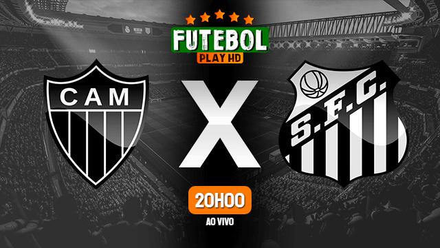 Assistir Atlético-MG x Santos ao vivo Grátis HD 13/10/2021