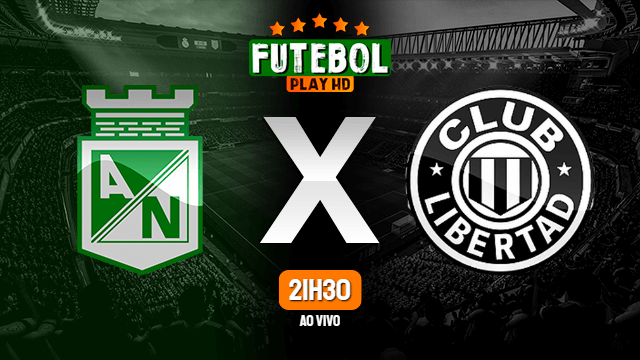 Assistir Atlético Nacional x Libertad ao vivo 14/04/2021 HD