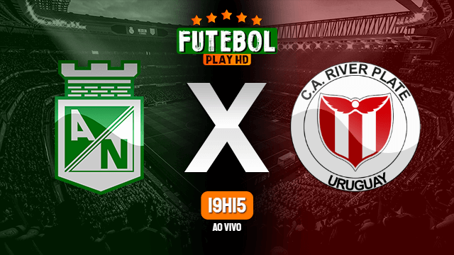 Assistir Atlético Nacional x River Plate-URU ao vivo online 28/10/2020 HD
