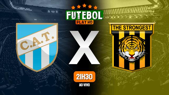 Assistir Atlético Tucumán x The Strongest ao vivo online 12/02/2020