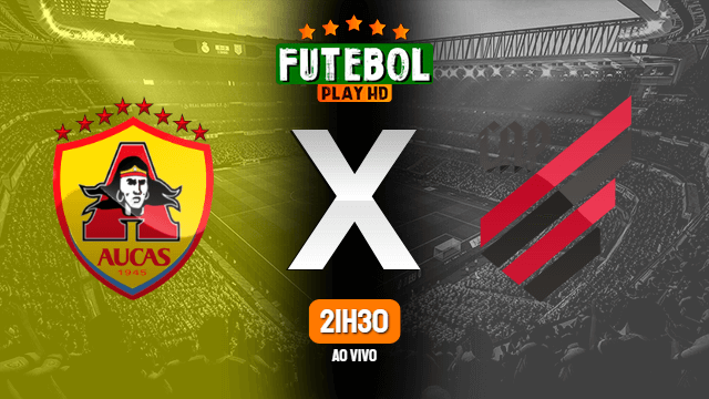 Assistir Aucas x Athletico-PR ao vivo 20/04/2021 HD online
