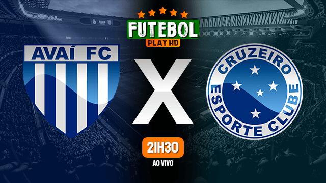 Assistir Avaí x Cruzeiro ao vivo Grátis HD 22/10/2021