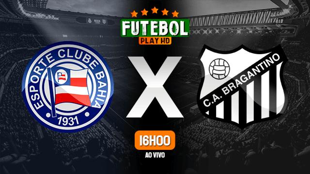 Assistir Bahia x Bragantino ao vivo Grátis HD 16/08/2020