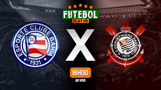 Assistir Bahia x Corinthians ao vivo HD 20/06/2021 Grátis