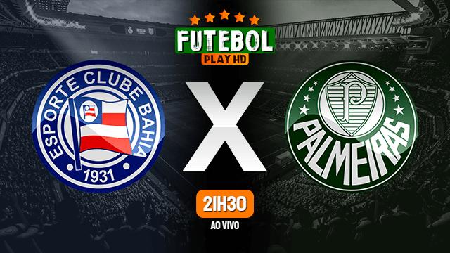 Assistir Bahia x Palmeiras ao vivo online 12/10/2021 HD