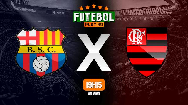 Assistir Barcelona de Guayaquil x Flamengo ao vivo HD 22/09/2020 Grátis