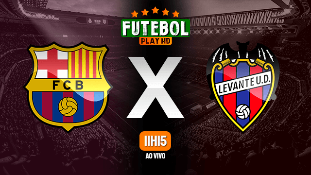 Assistir Barcelona x Levante ao vivo online 26/09/2021 HD