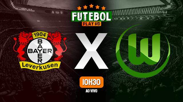 Assistir Bayer Leverkusen x Wolfsburg ao vivo online HD 26/05/2020
