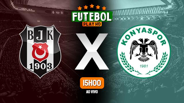 Assistir Besiktas x Konyaspor ao vivo online HD 26/06/2020