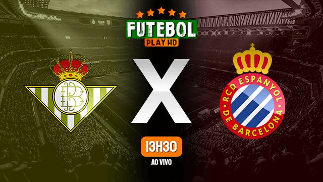 Assistir Betis x Espanyol ao vivo Grátis HD 25/06/2020