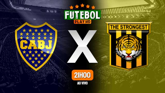 Assistir Boca Juniors x The Strongest ao vivo Grátis HD 26/05/2021