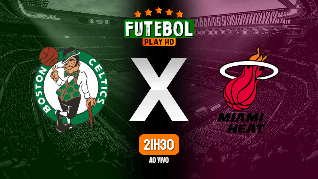 Assistir Boston Celtics x Miami Heat ao vivo 19/09/2020 HD online
