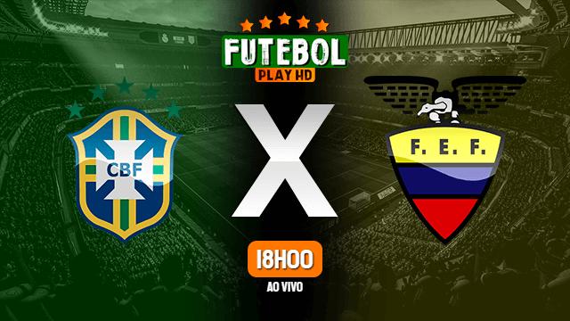 Assistir Brasil x Equador ao vivo 01/12/2020 HD