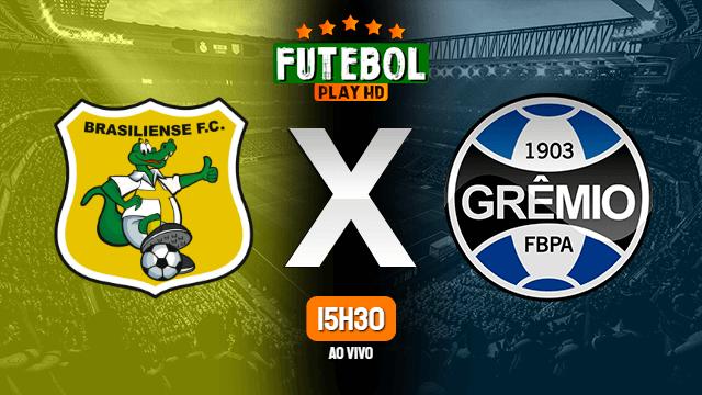 Assistir Brasiliense x Grêmio ao vivo 10/06/2021 HD