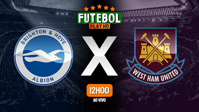 Assistir Brighton x West Ham ao vivo online 15/05/2021 HD