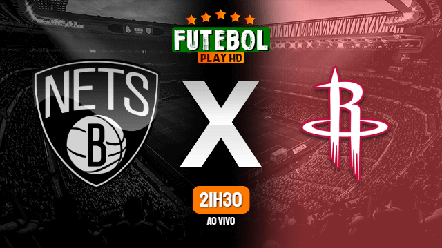 Assistir Brooklyn Nets x Houston Rockets ao vivo Grátis HD 03/03/2021