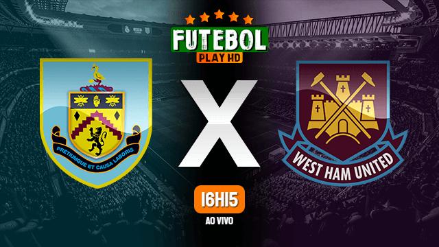 Assistir Burnley x West Ham ao vivo HD 03/05/2021 Grátis