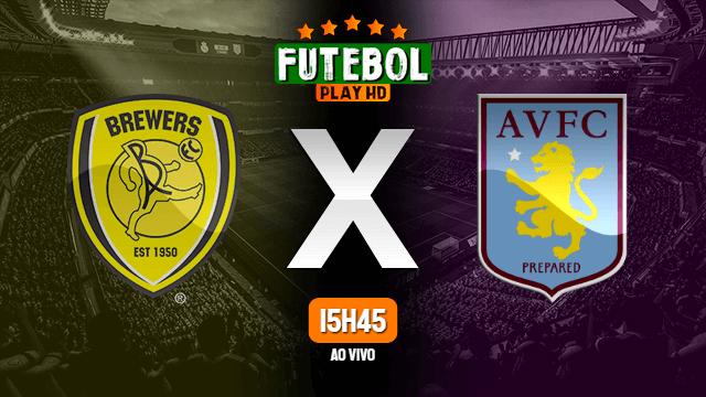 Assistir Burton Albion x Aston Villa ao vivo HD 15/09/2020 Grátis