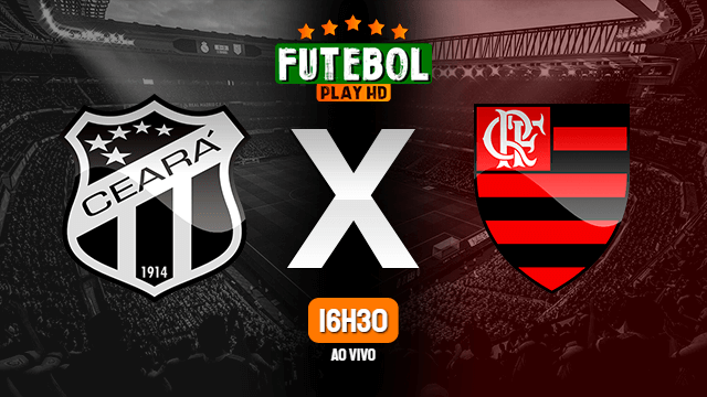 Assistir Ceará x Flamengo ao vivo Grátis HD 13/09/2020