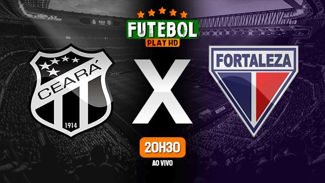 Assistir Ceará x Fortaleza ao vivo online 15/05/2021 HD