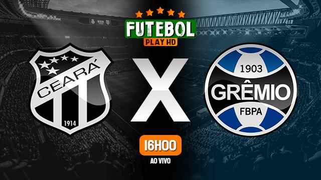 Assistir Ceará x Grêmio ao vivo Grátis HD 12/08/2020