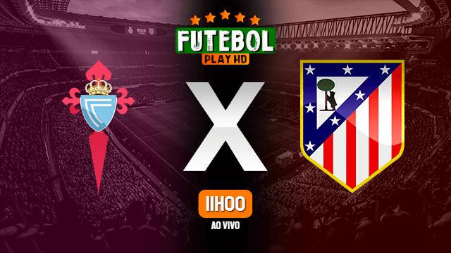 Assistir Celta x Atletico de Madrid ao vivo 17/10/2020 HD