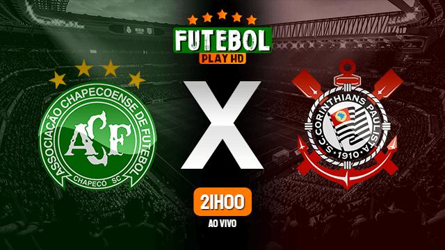 Assistir Chapecoense x Corinthians ao vivo 08/07/2021 HD online