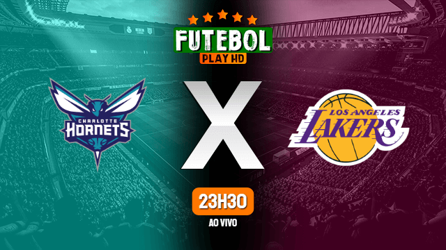 Assistir Charlotte Hornets x Los Angeles Lakers ao vivo Grátis HD 18/03/2021