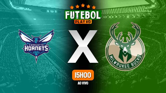 Assistir Charlotte Hornets x Milwaukee Bucks ao vivo online 01/03/2020