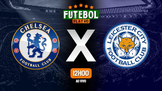 Assistir Chelsea x Leicester ao vivo Grátis HD 28/06/2020