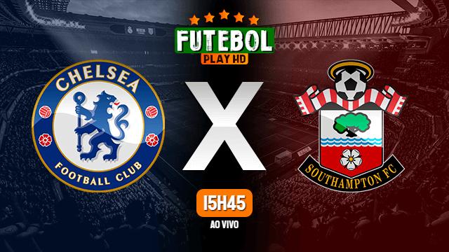 Assistir Chelsea x Southampton ao vivo Grátis HD 17/10/2020