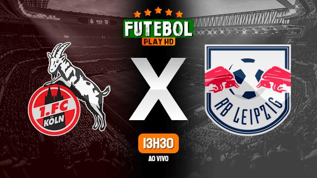 Assistir Colônia x RB Leipzig ao vivo online HD 01/06/2020