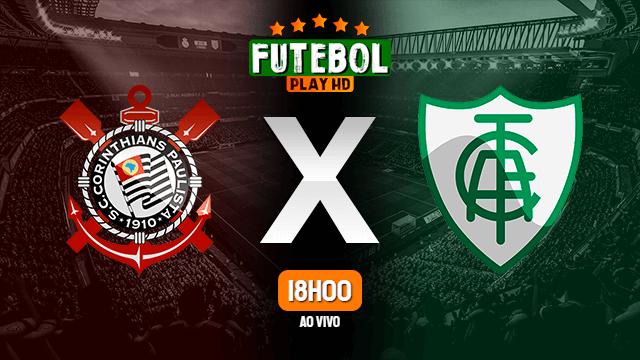 Assistir Corinthians x América-MG ao vivo HD 28/10/2020 Grátis