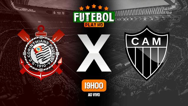Assistir Corinthians x Atlético-MG ao vivo 17/07/2021 HD online