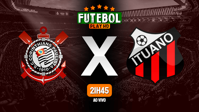 Assistir Corinthians x Ituano ao vivo online HD 15/03/2020