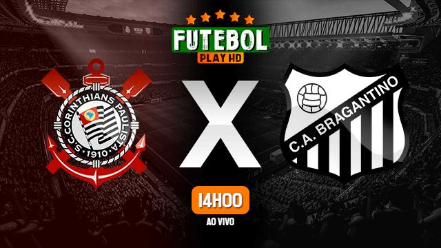 Assistir Corinthians x RB Bragantino ao vivo Grátis HD 16/06/2021