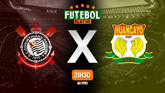 Assistir Corinthians x Sport Huancayo ao vivo 20/05/2021 HD